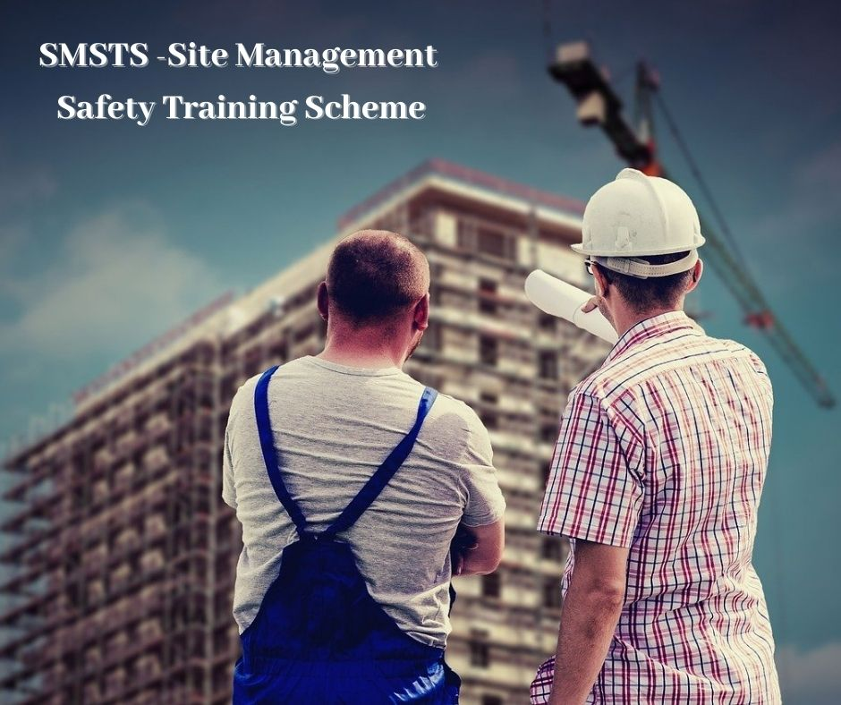 SMSTS -Site Management Safety Training Scheme London TenDean