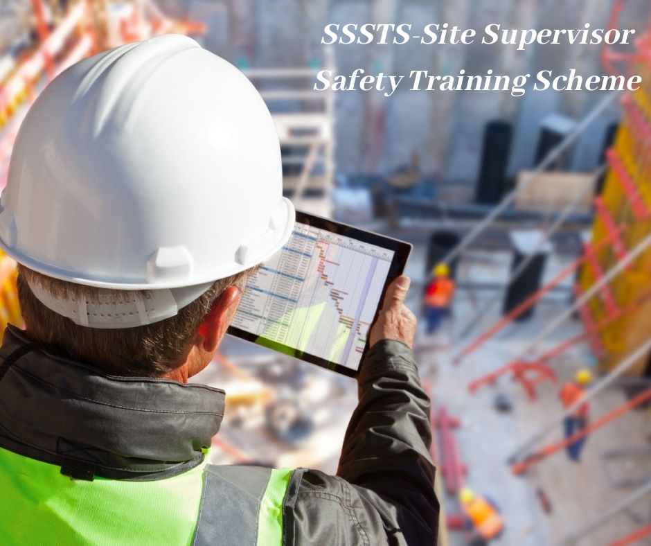 SSSTS-Site Supervisor Safety Training Scheme London TenDean